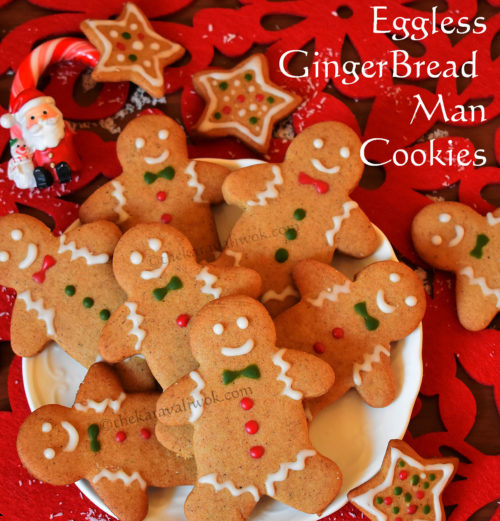 Eggless Gingerbread Man Cookies Recipe Without Molasses Christmas Cookies The Karavali Wok
